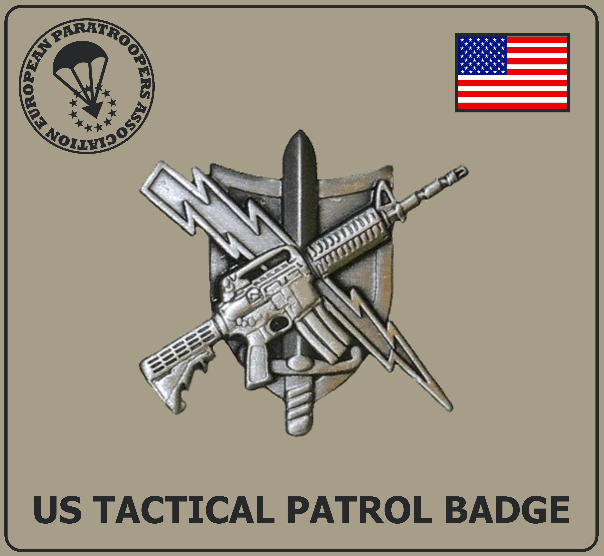 US TACTICAL PATROL BADGE